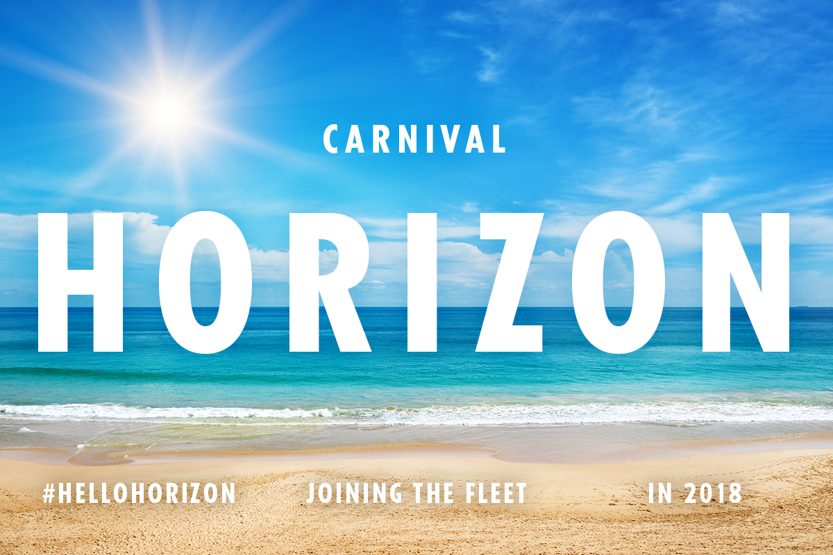 Carnival Cruise Line's New 133,500-Ton Ship To Be Named Carnival Horizon