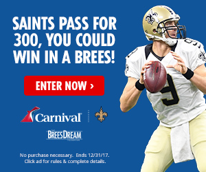 Carnival Cruise Line, Brees Dream Foundation Team Up for Fun Sweepstakes Awarding Free Cruise Each Game Saints Throw for 300 Yards This Season